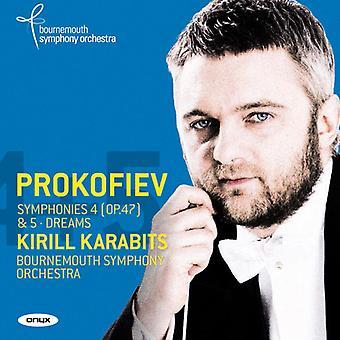 Prokofiev, S. / Karabits, Kirill - Symphonies 3 - Nos. 4 & 5 - Dreams Op. 6 [CD] USA import