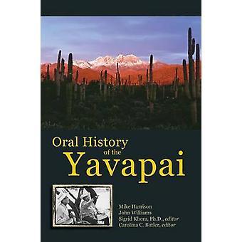 Muntlig historia av Yavapai av Mike Harrison - John Williams - Sigrid