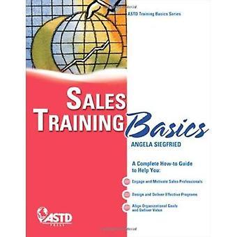 Sales Training Basics by Angela Siegfried - 9781562866761 Book