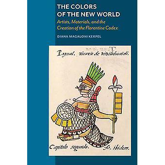 De kleuren van de nieuwe wereld - artiesten - materialen- en het scheppen van t