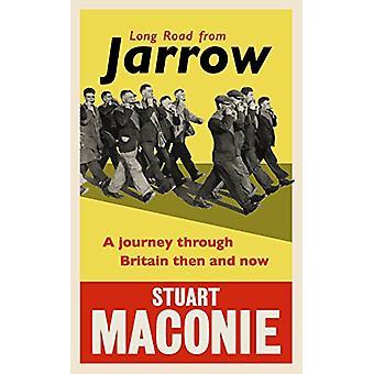 Lange Straße von Jarrow - eine Reise durch Großbritannien dann und jetzt vom Stua