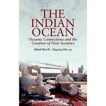 De Indische Oceaan - oceanische verbindingen en het creëren van nieuwe Societi