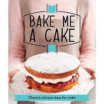 Mir einen Kuchen backen - es ist immer Zeit für Kuchen von Good Housekeeping Ins