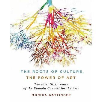 Kulttuuri - Art - ensin kuusikymmentä vuotta valtaa juuret