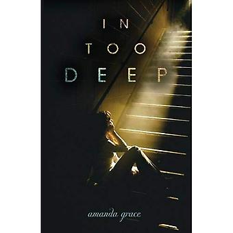 In Too Deep (Junior Library Guild Selection