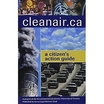 CleanAir.ca: Un Guide du citoyen Action