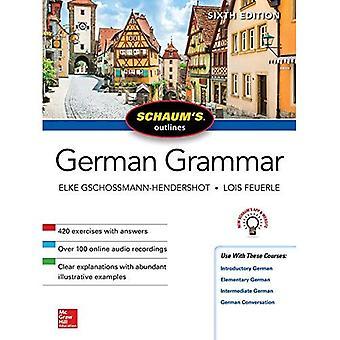 Schaum de omtrek van de Duitse grammatica, zesde editie