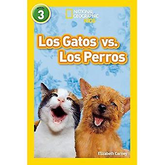 Nationella geografiska läsare: Los Gatos vs. Los Perros (katter vs. hundar)