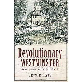 Revolutionerende Westminster: Fra massakren status som stat (VT)