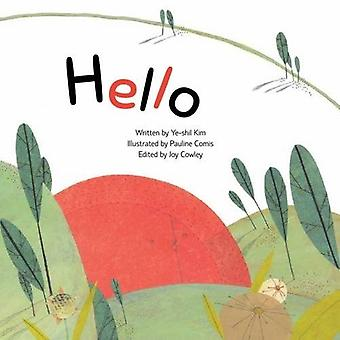 Hello: Greetings (First Step - Life)