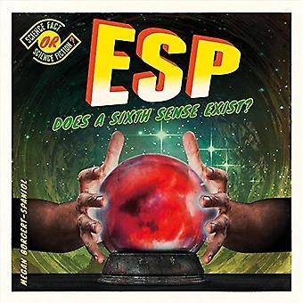 ESP: Finns ett sjätte sinne? (Vetenskap faktum eller Science Fiction?)