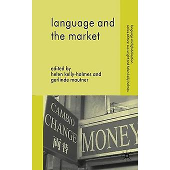 Language and the Market by KellyHolmes & Helen