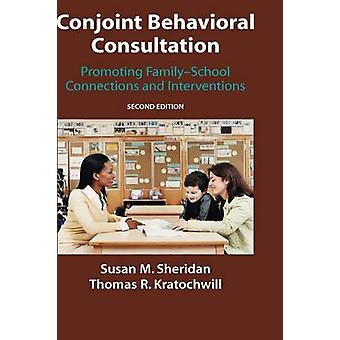 Conjoint Behavioral Consultation by Susan M. Sheridan