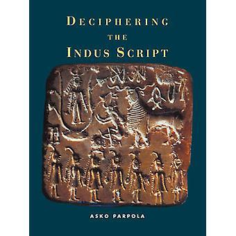 Het ontcijferen van het Indus-schrift door Asko University of Helsinki Parpola