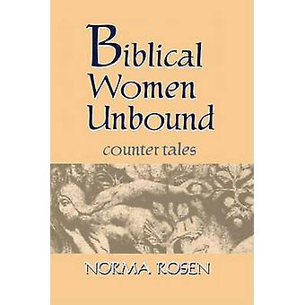 ローゼン ・ ノーマによってバインドされていない聖書の女性