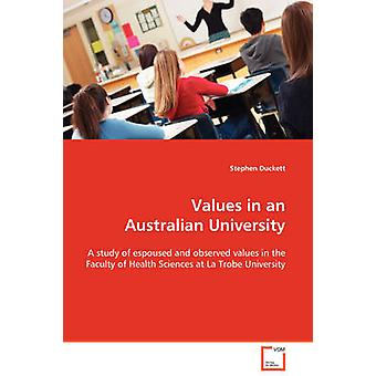 Waarden in een Australische Universiteit door Duckett & Stephen