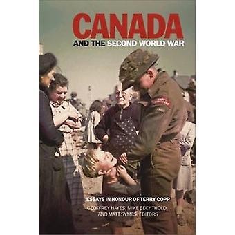 Kanada & Understödjavärlden kriger - uppsatser i heder av Terry Copp av Geof