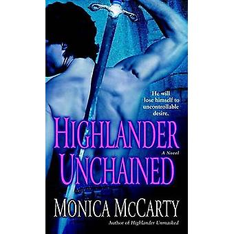 Highlander Unchained by Monica McCarty - 9780345494382 Book