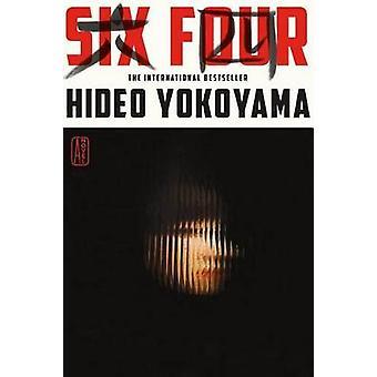 Six Four by Hideo Yokoyama - Jonathan Lloyd-Davies - 9780374265519 Bo