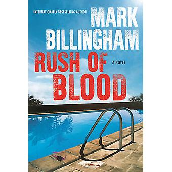 Rush of Blood by Mark Billingham - 9780802125910 Book