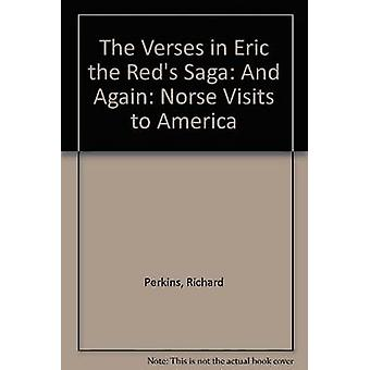 The Verses in Eric the Red's Saga - And Again - Norse Visits to America