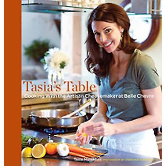 Tasia's Table - Cooking with the Artisan Cheesemaker at Belle Chevre b