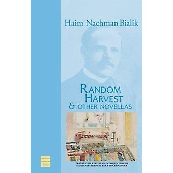 Random Harvest and Other Novellas by Haim Nachman. Bialik - 978159264