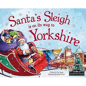 Santa's Sleigh is on its Way to Yorkshire by Eric James - Robert Dunn