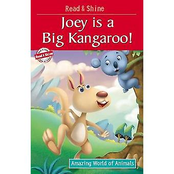 Joey is a Big Kangaroo! by Pegasus - Manmeet Narang - 9788131932599 B