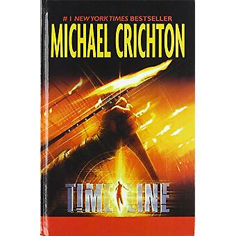 Timeline by Michael Crichton - 9781680652093 Book