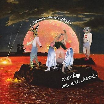 Crack: We Are Rock - Cosmic Mind Flight [CD] USA import