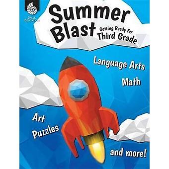 Summer Blast Getting Ready for Third Grade by Wendy Conklin