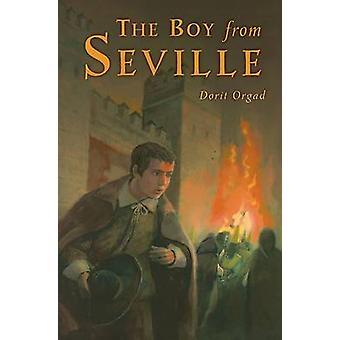 Boy from Seville by Dorit Orgad - 9781580132534 Book