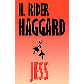 Jess by Haggard & H. Rider