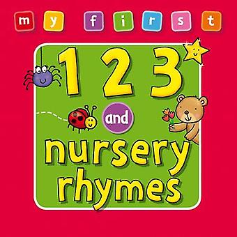 My First: 123 and Nursery Rhymes