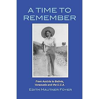 A Time to Remember by Foyer & Edith