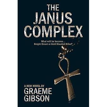 The Janus Complex by Gibson & Graeme
