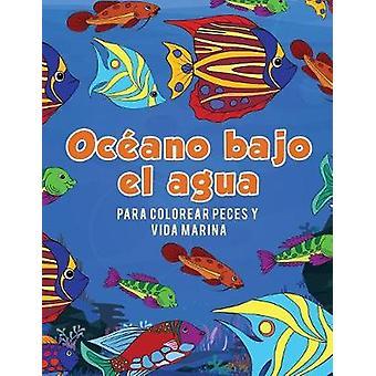 Ocano bajo el agua para colorear peces y vida marina by Scholar & Young