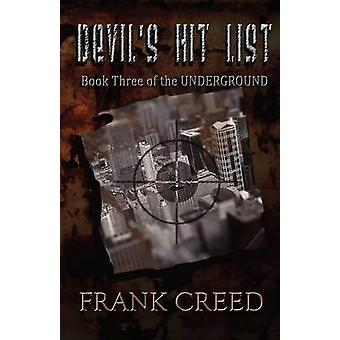 Devils Hit List by Creed & Frank