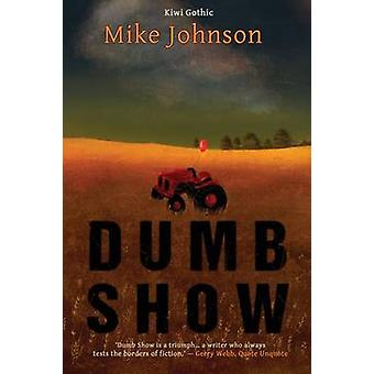 Dumb Show by Johnson & Mike