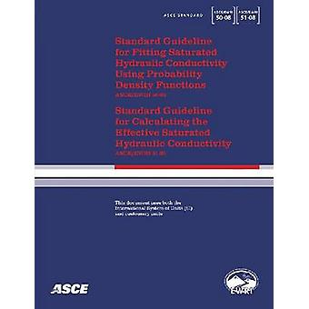 Standard Guideline for Fitting Saturated Hydraulic Conductivity Using