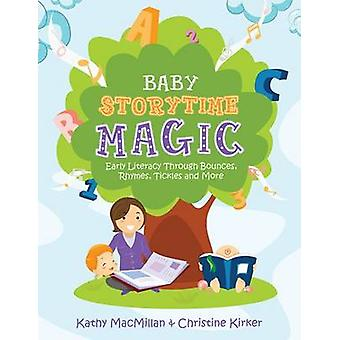Baby Storytime Magic - Active Early Literacy Through Bounces - Rhymes