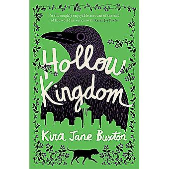 Hollow Kingdom - It's time to meet the world's most unlikely hero... b
