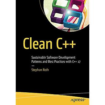 Clean C++ - Sustainable Software Development Patterns and Best Practic