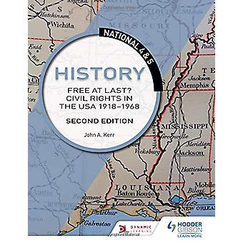 Nasjonale 4 & 5 Historie - Gratis til slutt? Sivile rettigheter i USA 191