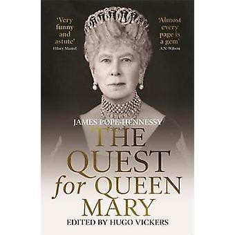 The Quest for Queen Mary by James Pope-Hennessy - 9781529330618 Book
