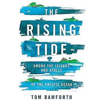 La marée montante - Parmi les îles et les atolls de l'océan Pacifique par
