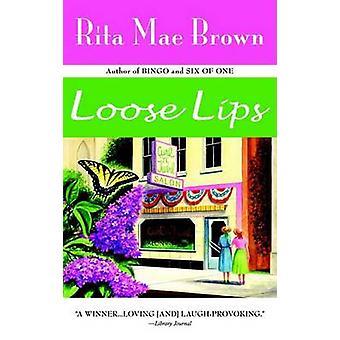 Loose Lips by Rita Mae Brown - 9780553380675 Book