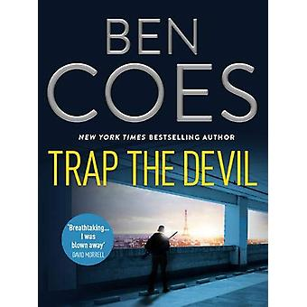 Trap the Devil by Ben Coes - 9781788635240 Book