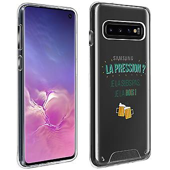 Back Cover For Samsung Galaxy S10 printed ''Pression ? I drink it !''